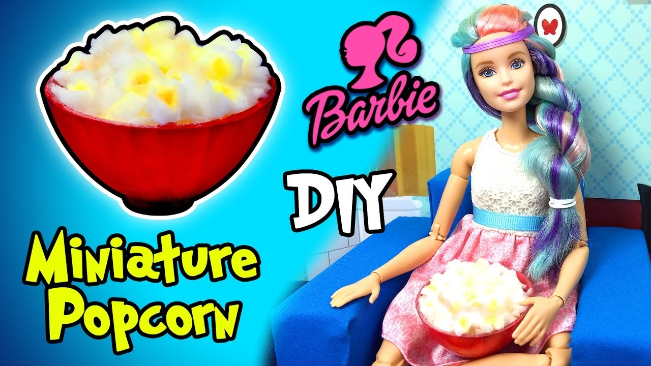 How to Make Barbie Doll Popcorn and Bowl - DIY Easy Miniature Doll Crafts - Making Kids Toys
