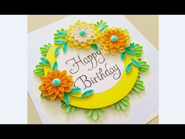 Paper Quilling Flower Card Design Birthday Card Quilling Card