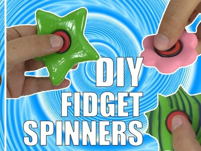 Part 1: DIY FIDGET SPINNERS | How To Make A Fidget Spinner With Clay  | fidget toy spinner