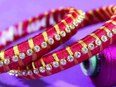 Silk Thread Stoned Bangles | DIY Designer Bangles 4r Special Women's | Bangle Making Tutorial Videos