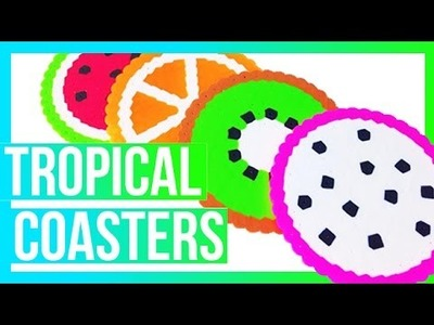 Tropical Coasters DIY!