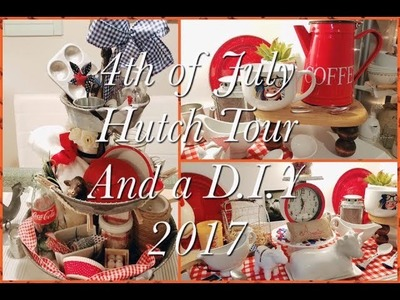 ???????? 4th of July Hutch Tour & D.I.Y | 2017