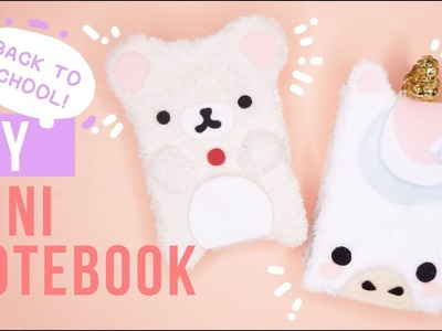 BACK TO SCHOOL DIY! CUTE MINI NOTEBOOK! | UNICORN & RILAKKUMA