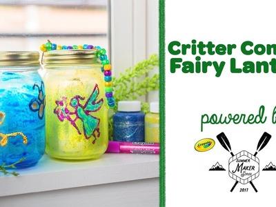 Crayola DIY Critter Condo & Fairy Lantern || Crayola Summer Maker Series