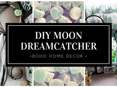 DIY MOON DREAMCATCHER | BOHO ROOM DECOR