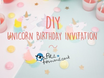 DIY Unicorn Birthday Invitations L Petit Fernand
