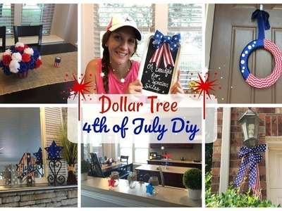 DOLLAR TREE DIY & HAUL   4th Of July