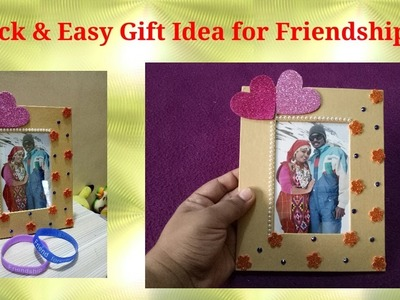 Easy & Quick Diy gift idea for  Friendshipday.Valentine's Day |  Photoframe decoration Ideas