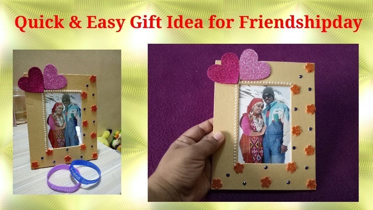 Easy & Quick Diy gift idea for  Friendshipday.Valentine's Day    Photoframe decoration Ideas