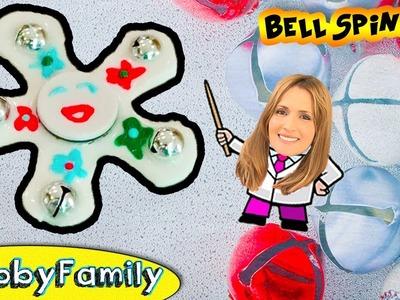 Fidget Spinner BELLS! Arts N'Crafts DIY Homemade Project HobbyFamilyTV