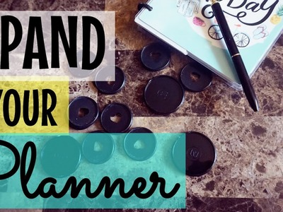 HAPPY PLANNER DIY | EXPANDER RINGS FOR MY HAPPY PLANNER | PLANNER HACKS 2017