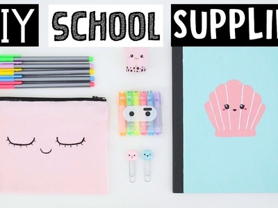 MY FAVORITE DIY SCHOOL SUPPLIES For Back To School 2017!