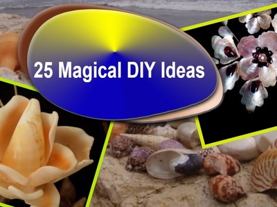 25 Magical DIY Ideas with Sea Shells
