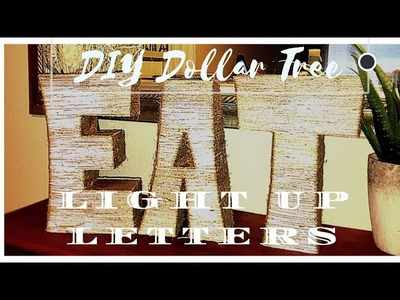 DIY Dollar Tree Large Light Up Letters - $11.00!!