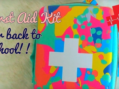 DIY FIRST AID KIT FOR COLLEGE! 2017