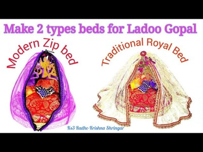 DIY Make 2 types Latest design Bed.night bed. night room.palang with mosquito net for Ladoo Gopal