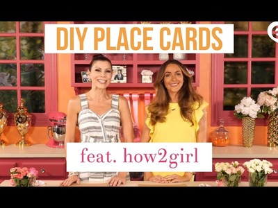 DIY Place Cards & Seating Tips with Heather Dubrow (feat. how2girl)