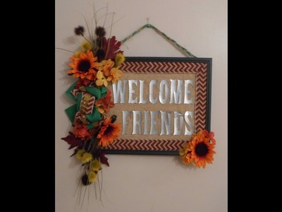 Dollar Tree and Cricut DIY Welcome Sign