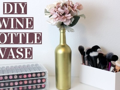 EASY DIY WINE BOTTLE VASES   Wedding Centerpiece, Home Decor