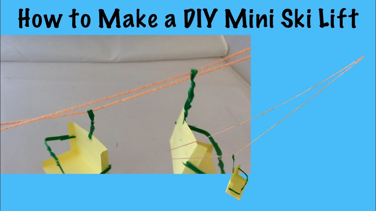 How To Make A Diy Mini Ski Lift My Crafts And Diy Projects