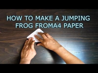 How To Make a Jumping Frog From A4 Paper For Your Kids - Origami - One Folded Paper Activities