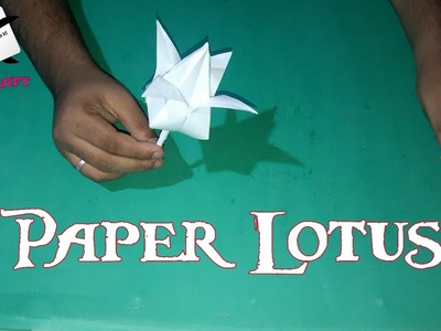 How To Make A Paper Lotus || कागज़ का कमल कैसे बनायें