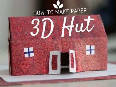 Learn 3D Paper Hut   Easy To Make