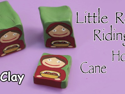 Little Red Riding Hood cane - Polymer clay tutorial