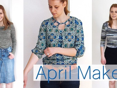 April Makes - What I've been sewing | Don't dream it - sew it!