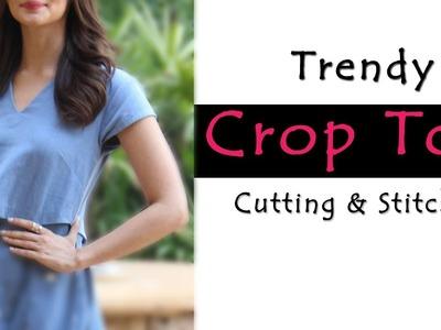 Crop Top Cutting & Stitching   Trendy Top Sewing Tutorials