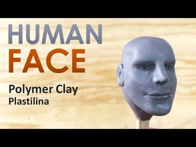 How to HUMAN FACE - Polymer Clay Tutorial