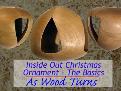 Inside Out Christmas Ornament - The Basics