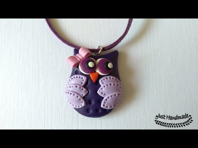 ~JustHandmade~ Polymer Clay Owl (Fimo Pendant) tutorial