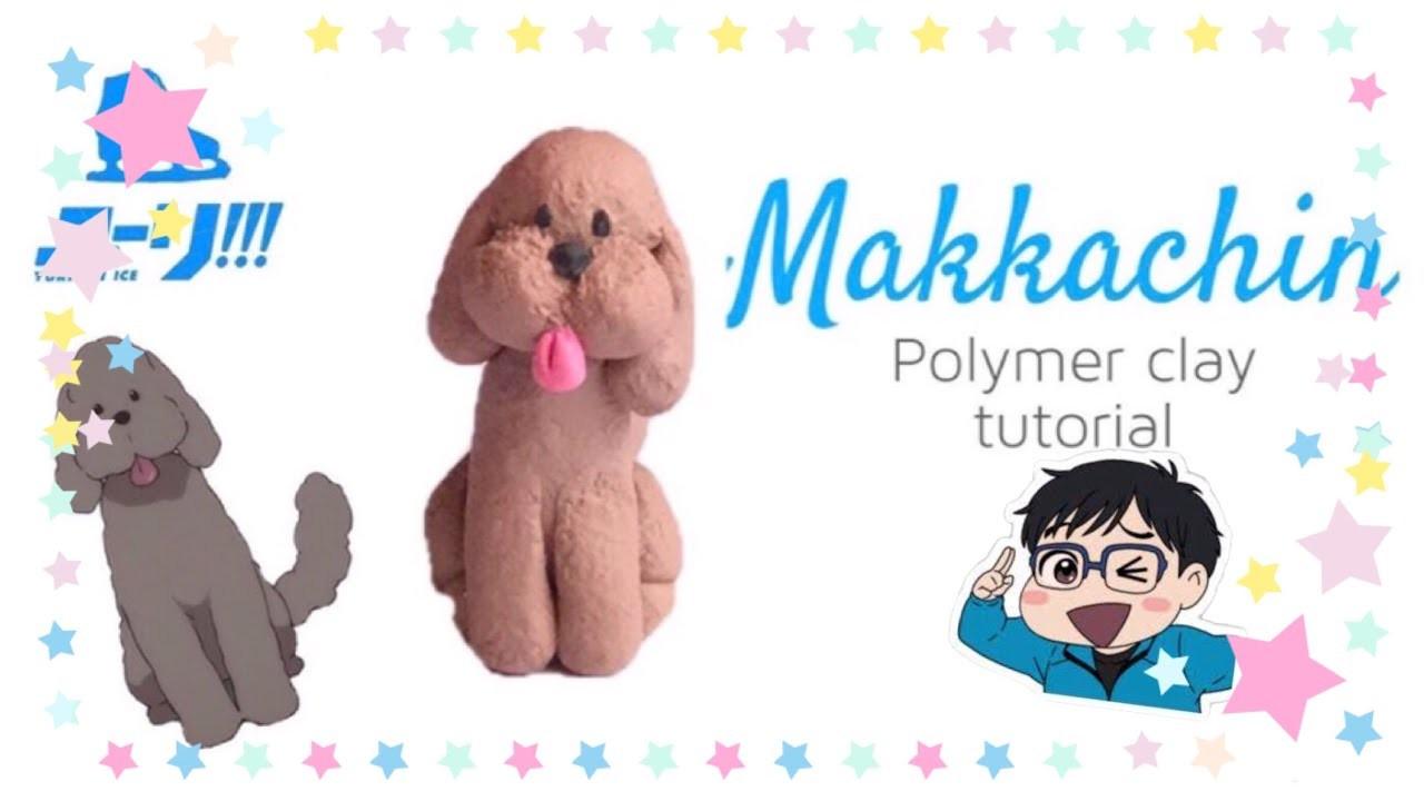Makkachin from Yuri on Ice!!! polymer clay tutorial |with Ilianis