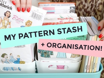 My Pattern Stash + How I Organise My Sewing Patterns!