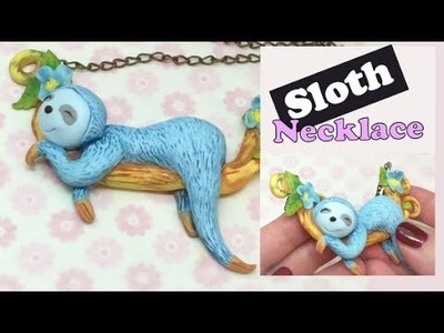 Polymer clay necklace- Sloth- Tutorial