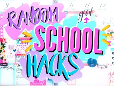 RANDOM EASY SCHOOL HACKS & TIPS - DIY Back to School 2017