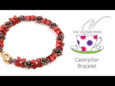 Caterpillar Bracelet | Take a Make Break with Beads Direct