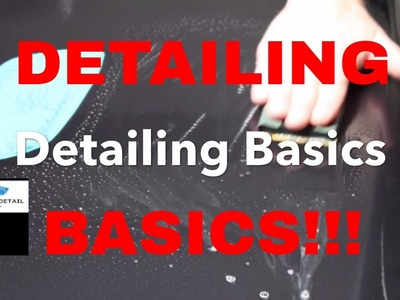 DETAILING BASICS!!! If you master the basics of your craft, EXCELLENCE will be a habit. not an act!