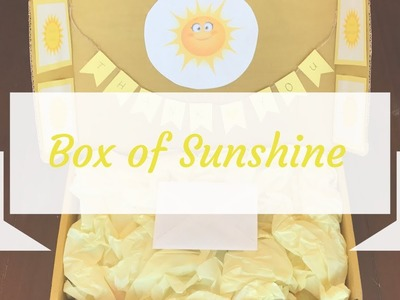 DIY Box of Sunshine Gift