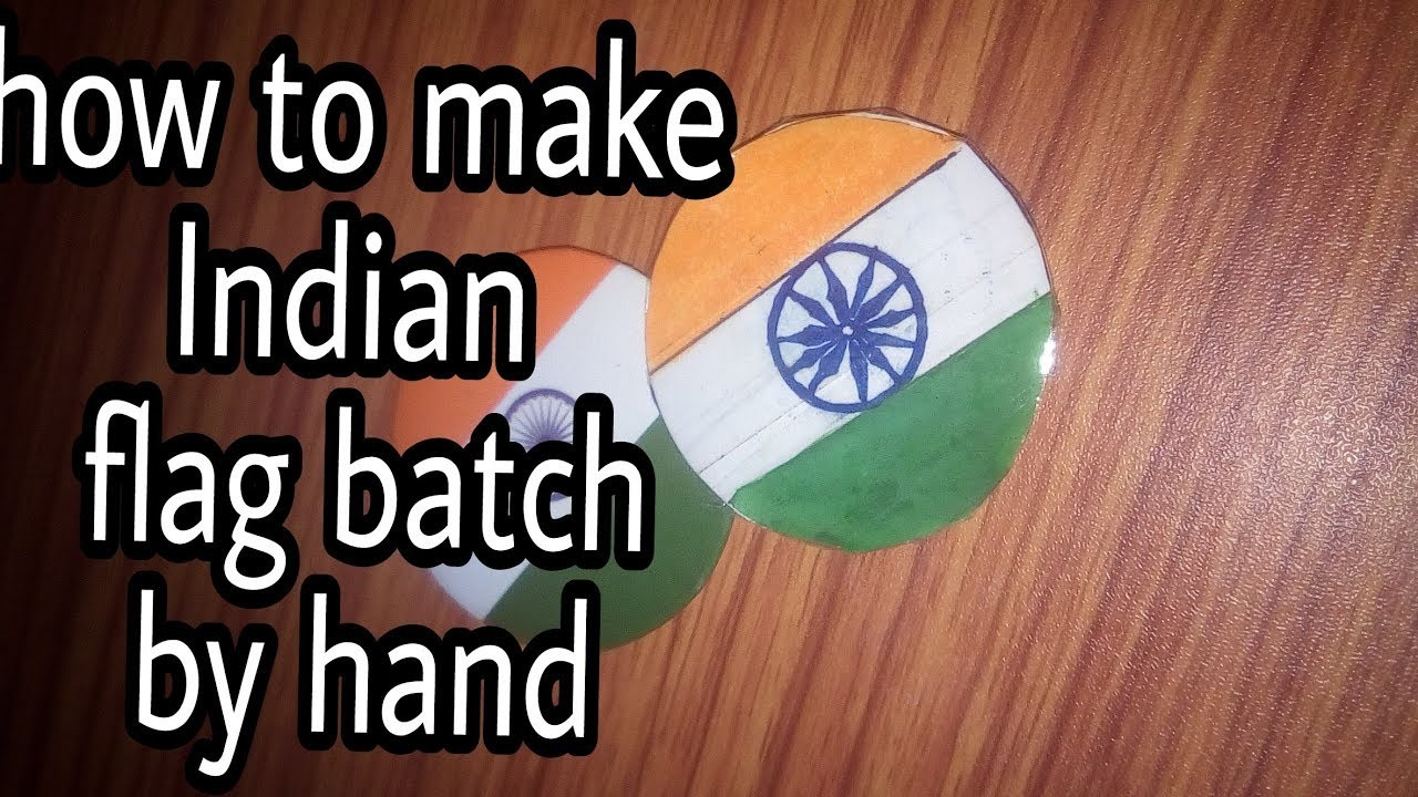 DiY craft|| how to make Indian flag batch by hand||