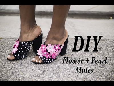 DIY Flower + Pearl Mules (Make any old shoe new again!)
