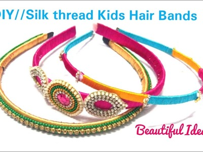 DIY.How to Make Silk thread Kids Hair Bands.Kids Old Hair Bands to Latest Silk thread Hair Bands.