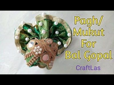 Handmade Pagh.Mukut For Bal Gopal | How To | CraftLas
