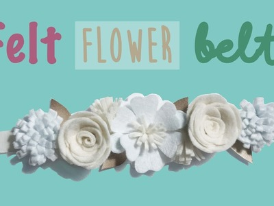 How to make an easy felt  flower belt DIY