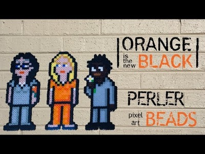 Orange Is The New Black Perler Beads - Piper, Alex & Crazy Eyes (Suzanne) DIY OITNB