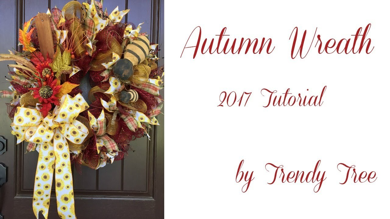 2017 Autumn Wreath with Bees Tutorial by Trendy Tree