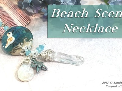 Beach Scene Necklace-Lampwork Focal Bead Jewelry Tutorial