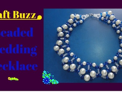 Beaded Wedding Necklace # How To Make At Home.Video Tutorial