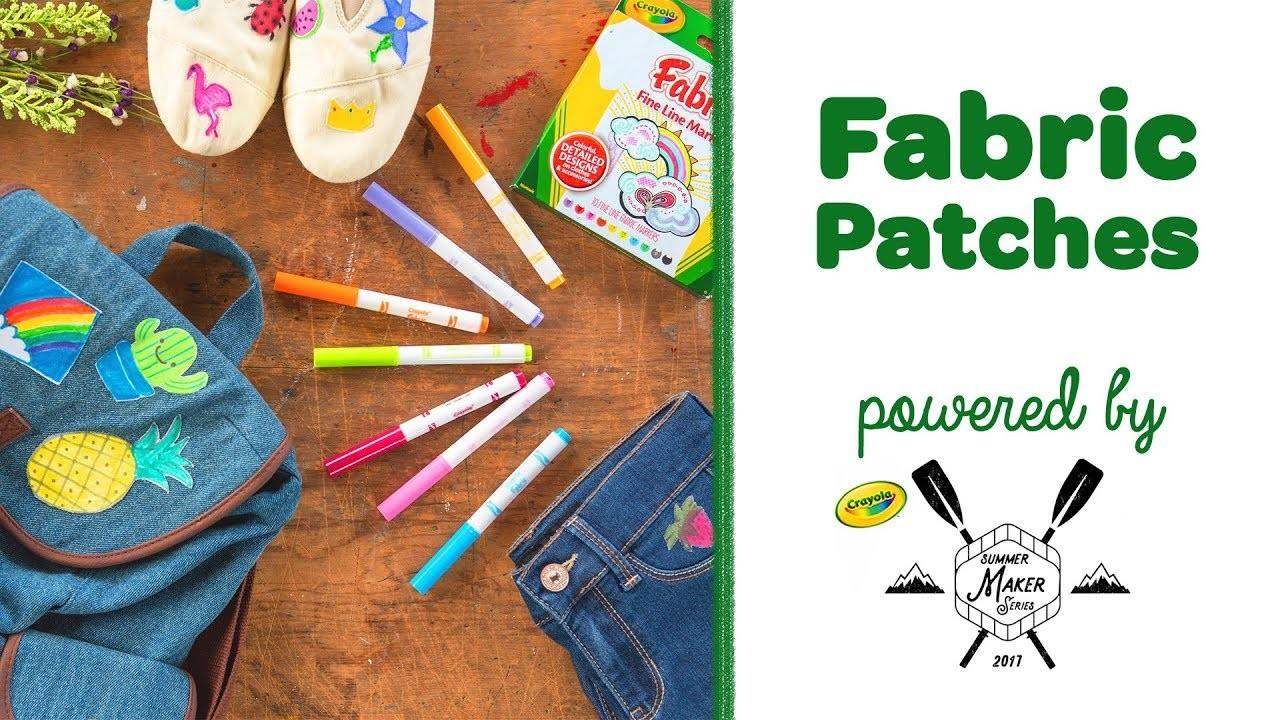 Crayola DIY Fabric Patches || Crayola Summer Maker Series